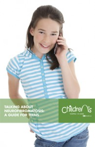 Talking About Neurofibromatosis: A Guide for Teens