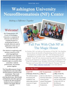 Winter 2011-2012 newsletter- Washington University Neurofibromatosis Center/ St. Louis Children's Hospital